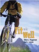 Download Fit to be well