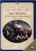Key battles of the American Revolution, 1776-1778 by Dale Anderson