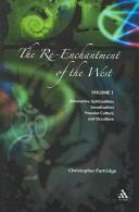 Download The re-enchantment of the West