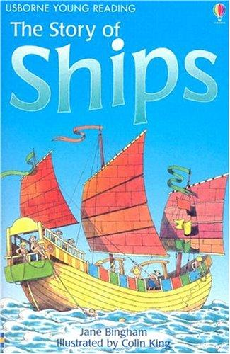 Download The Story of Ships (Usborne Young Reading: Series Two)