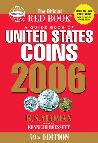 Download A Guide Book of United States Coins 2006