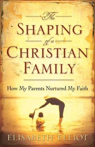 Download The Shaping of a Christian Family
