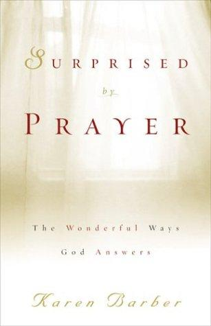Download Surprised by Prayer