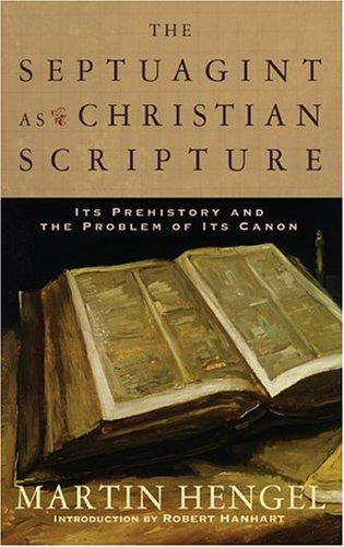 Download The Septuagint as Christian Scripture