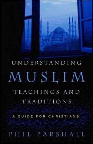 Understanding Muslim Teachings and Traditions (Open Library)