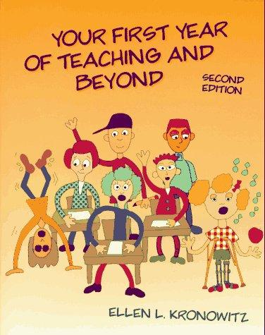 Download Your first year of teaching and beyond