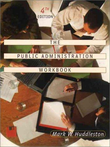 Download The Public Administration Workbook (4th Edition)