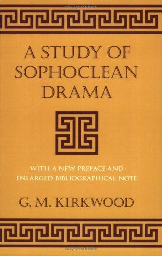 Download A Study of Sophoclean drama