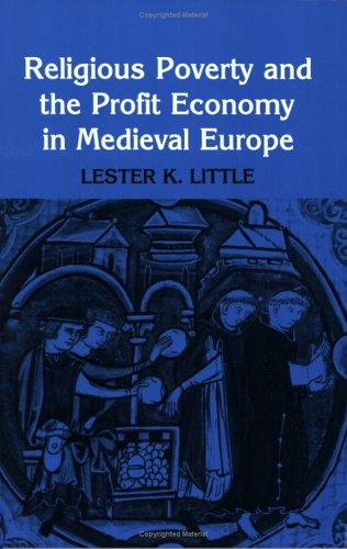 Download Religious Poverty and the Profit Economy in Medieval Europe