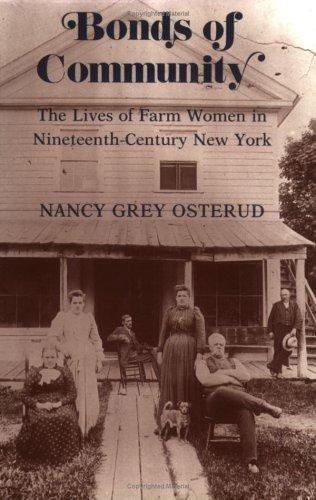 Image for Bonds of Community: The Lives of Farm Women in Nineteenth-Century New York