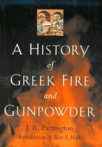 Download A history of Greek fire and gunpowder