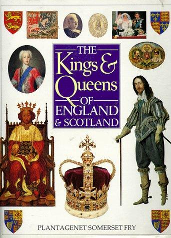 The kings & queens of England & Scotland