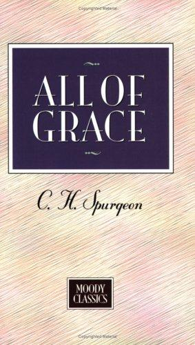 Download All Of Grace (Moody Classics)