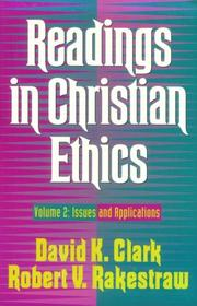 Readings in Christian Ethics: Issues and Applications [Paperback]