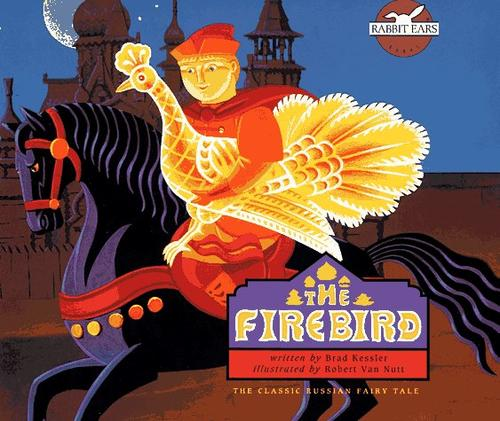 Download The Firebird (Rabbit Ears Books)