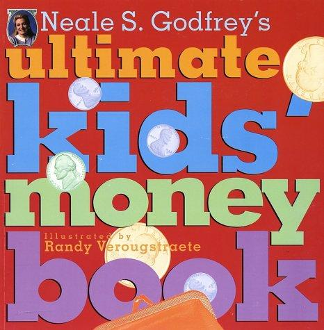 Download Neale S. Godfrey's Ultimate Kids' Money Book