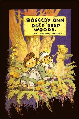 Download Raggedy Ann in the deep deep woods