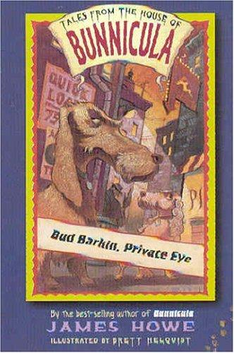 Download Bud Barkin, Private Eye (Tales From the House of Bunnicula)