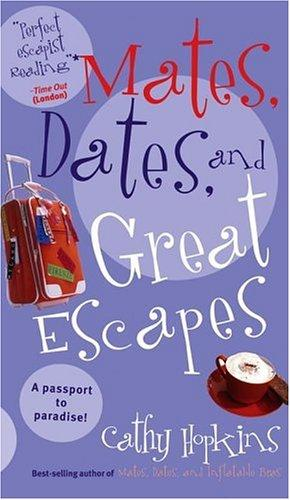 Download Mates, Dates, and Great Escapes (Mates, Dates…)