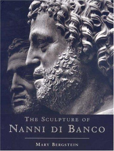 The Sculpture of Nanni di Banco