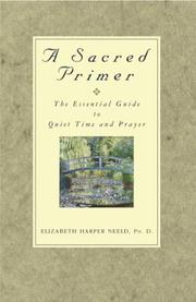 Thumbnail of A Sacred Primer: The Essential Guide to Quiet Time and Prayer