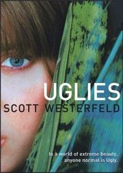Book Cover: 'Uglies' by Westerfeld, Scott