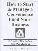 How to Start & Manage a Convenience Food Store Business