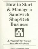 How to Start & Manage a Sandwich Shop/Deli Business
