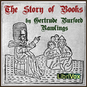 Story of Books(4619) by Gertrude Burford Rawlings audiobook cover art image on Bookamo