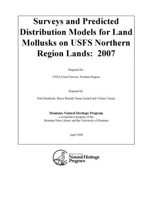Cover of: Surveys and predicted distribution models for land mollusks on USFS Northern Region lands | P. Hendricks