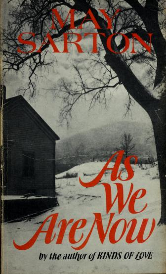 Cover of: As We Are Now   May Sarton