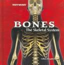 The skeletal system by Gillian Houghton