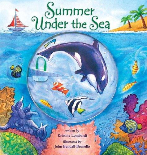 Summer Under the Sea by John Bendall-Brunello