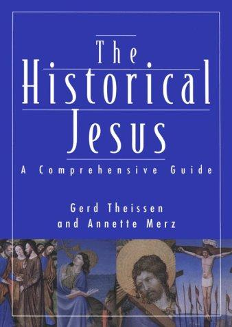 The historical Jesus by Gerd Theissen