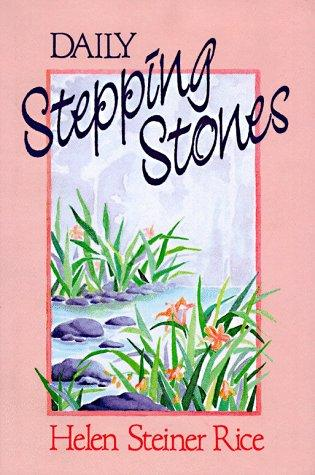 Daily steppingstones by Helen Steiner Rice