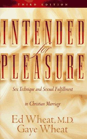 Intended for pleasure by Ed Wheat