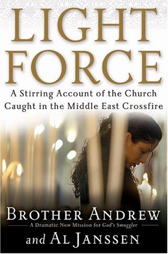 Light Force:The Only Hope for Peace in the Middle East by Brother Andrew
