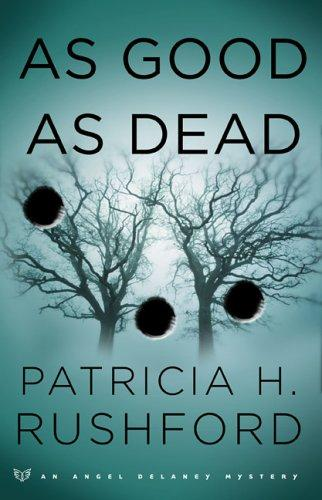 As good as dead by Patricia H. Rushford