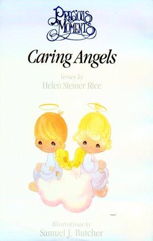 Precious Moments caring angels by Helen Steiner Rice