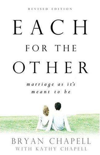 Each for the Other (2nd edition) by Chapell, Bryan
