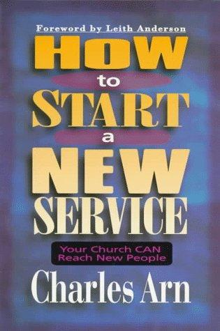 How to start a new service by Charles Arn