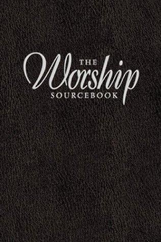The Worship Sourcebook by Calvin Institute of Christian