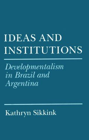 Ideas and institutions by Kathryn Sikkink