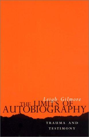 The Limits of Autobiography