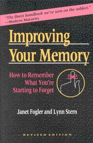 Improving your memory by Janet Fogler