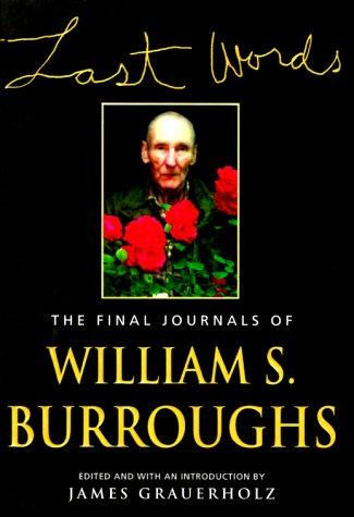 Last words by William S. Burroughs