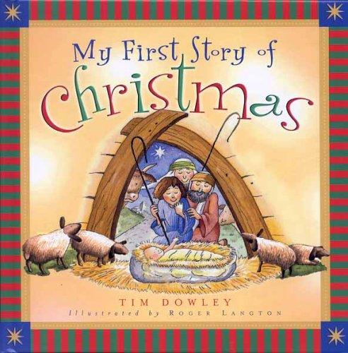 My First Story of Christmas by Dowley, Tim