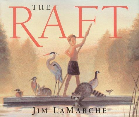 The Raft by Jim LaMarche