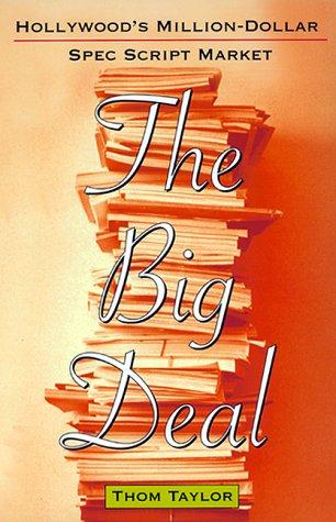 The Big Deal by Thom Taylor