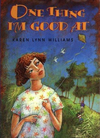One thing I'm good at by Karen Lynn Williams